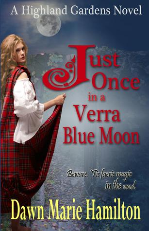 Just Once in a Verra Blue Moon by Dawn Marie Hamilton