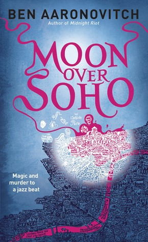 Moon Over Soho (Peter Grant, #2)