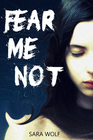 Fear Me Not (The EVE Chronicles, #1)