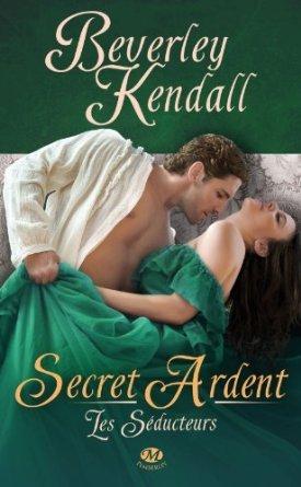 Secret ardent (Les séducteurs, #3)  by  Beverley Kendall