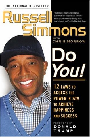 Do You! 12 Laws to Access the Power in You to Achieve Happiness and Success - Russell Simmons & Chris Morrow