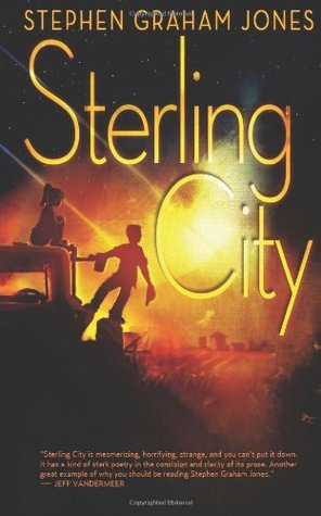 Sterling City by Stephen Graham Jones