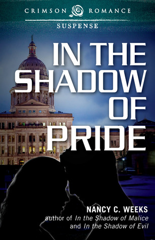 In the Shadow of Pride by Nancy C. Weeks