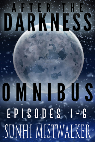 After The Darkness Omnibus: Episodes 1 - 6