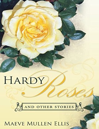 https://www.goodreads.com/book/show/22456132-hardy-roses