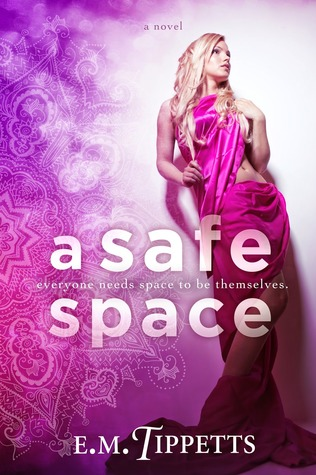 A Safe Space (Someone Else's Fairytale, #4)