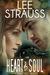 Heart & Soul by Lee Strauss