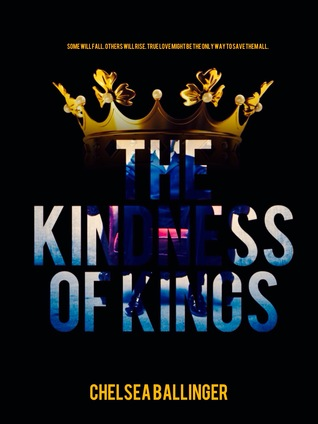 The Kindness of Kings
