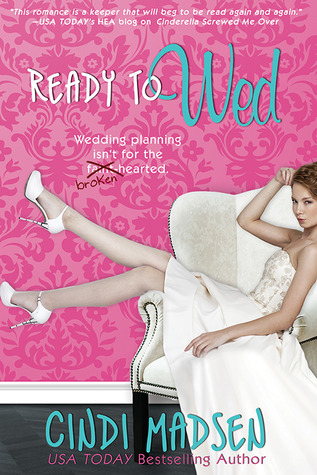 {Review} Ready to Wed by Cindi Madsen