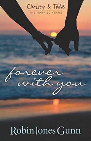 Forever With You (Christy & Todd: The Married Years #1)
