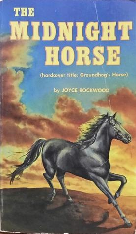 The Midnight Horse Joyce Rockwood