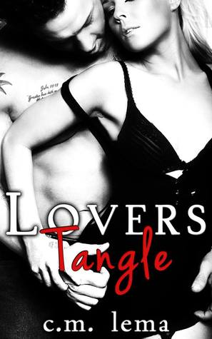 Lovers Tangle C.M. Lema