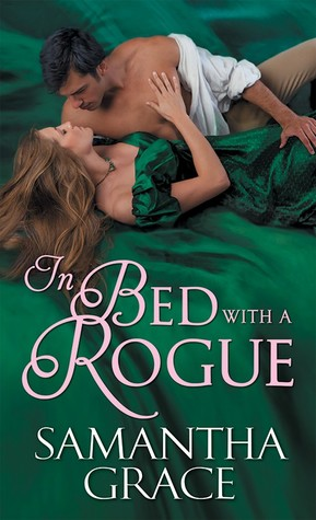 In Bed with a Rogue (Rival Rogues, #2)
