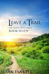 Leave a Trail (Signal Bend, #7)
