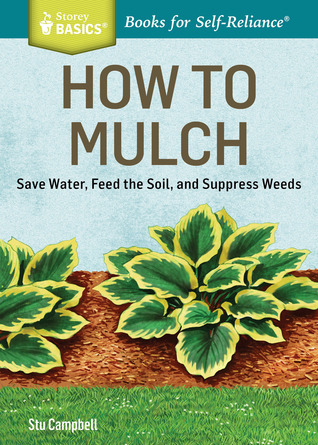 How to Mulch by Stu Campbell