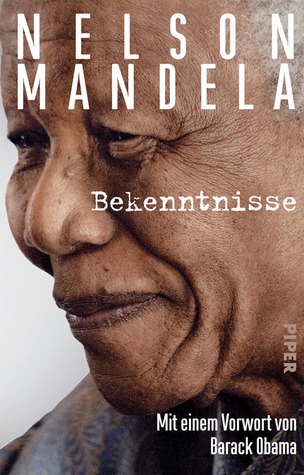 Bekenntnisse  by  Nelson Mandela