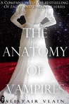 The Anatomy of Vampires: Volume One