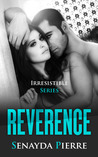 Reverence (Irresistible, 3)