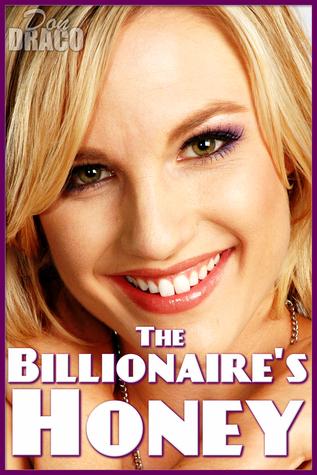 The Billionaires Honey  by  Don Draco