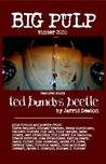 Big Pulp: Ted Bundy's Beetle