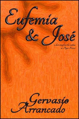 Eufemia and José Gervasio Arrancado