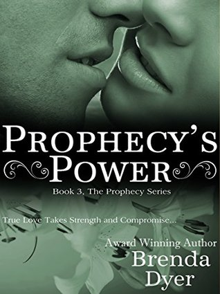 Prophecy's Power (Prophecy, #3)