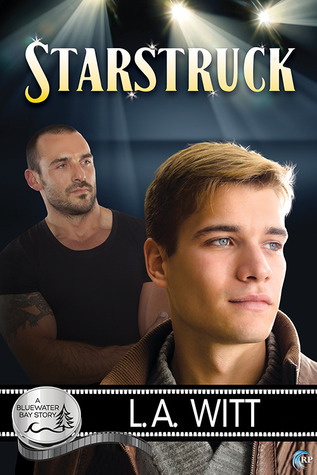 Release Day Review: Starstruck (Bluewater Bay, Book 1) By L.A. Witt