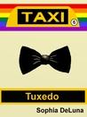 Taxi - Tuxedo (Book 6)