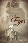 In Your Eyes (Mates #3)