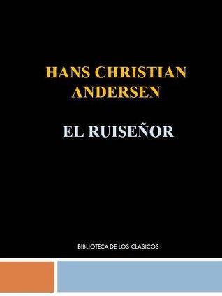 EL RUISEÑOR - HANS CHRISTIAN ANDERSEN