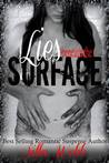 Lies Beneath the Surface (Buried Secrets, #2)