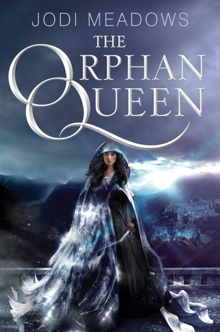 Review: The Orphan Queen by Jodi Meadows (@jessicadhaluska)