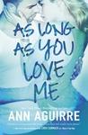 As Long As You Love Me (2B Trilogy #2)