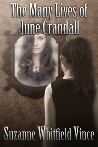 The Many Lives of June Crandall by Suzanne Whitfield Vince