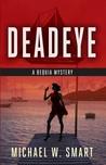 Deadeye (Bequia Mysteries, #2)