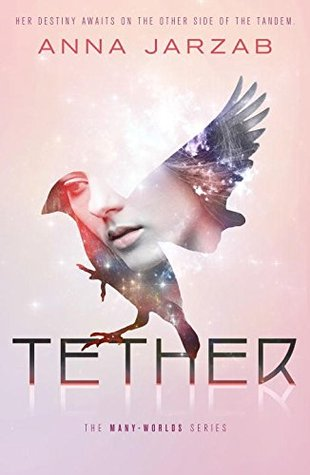 Tether (Many-Worlds, #2)