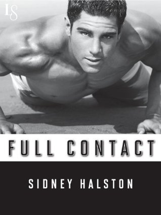 Worth the fight - Tome 2 : Full contact de Sidney Halston 22469198