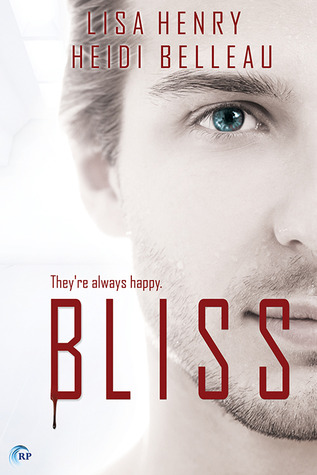 Pre-Release Review: Bliss by Lisa Henry and Heidi Belleau