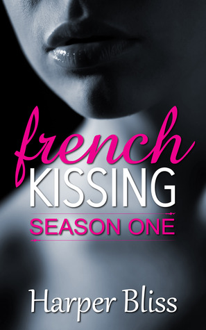 French Kissing by Harper Bliss