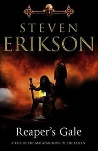 Reaper's Gale (The Malazan Book of the Fallen, #7)
