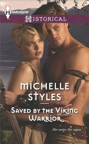 Saved By The Viking Warrior by Michelle Styles