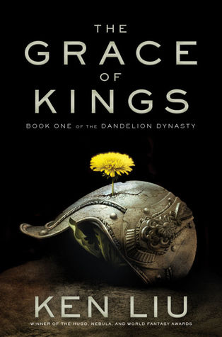 The Grace of Kings (The Dandelion Dynasty #1)
