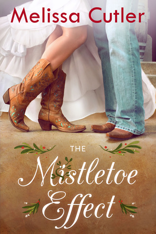 The Mistletoe Effect by Melissa Cutler