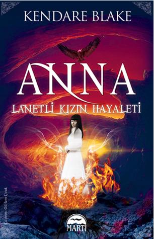 Lanetli Kızın Hayaleti (Anna, #2)