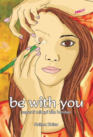 Be with You  by  Naima Knisa