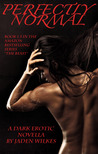 Perfectly Normal (The Beast, #2)