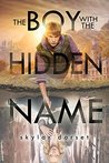 The Boy with the Hidden Name by Skylar Dorset