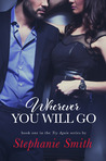 Wherever You Will Go (Try Again, #1)