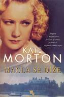 Magla se diže Kate Morton