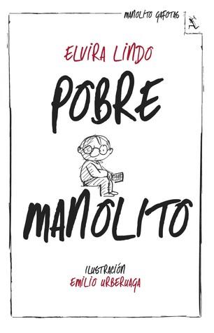 Pobre Manolito (Manolito Gafotas, #2)